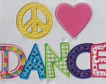 Peace Love Dance Embroidery Design Machine Applique