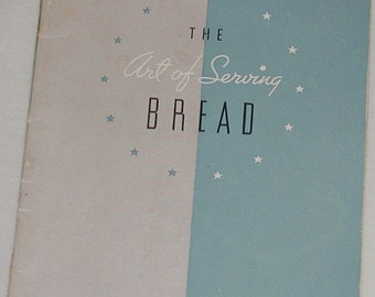 The Art of Serving Bread Cookbook  Taystee Bread 1935