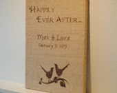 Burlap wall decor - lovebirds, Happily Ever After and personalized with names and wedding date - 12X16