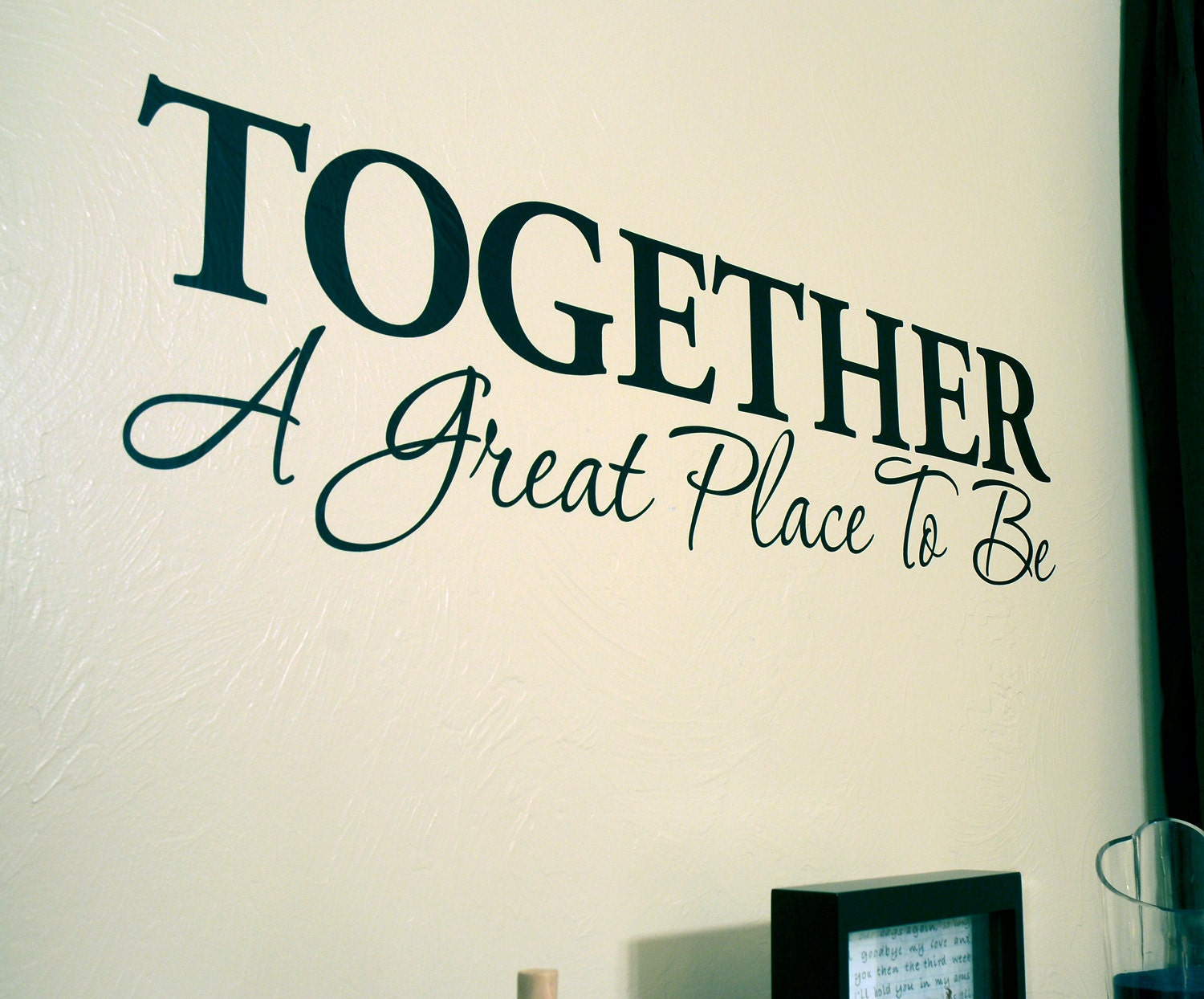 Together A Great Place To Be Wall Decal