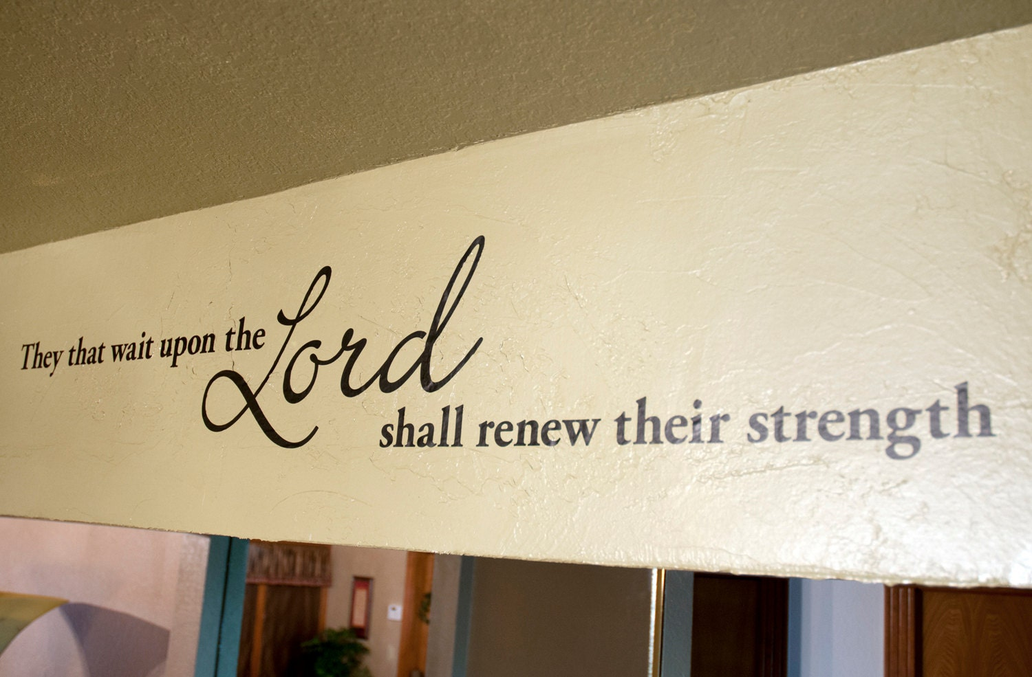 They that wait upon the Lord Bible Verse Wall Decal