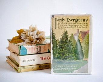 Hardy Evergreens, Frank A. Schrepfer