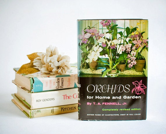 Orchids for Home and Garden, T.A. Fennell, Jr.