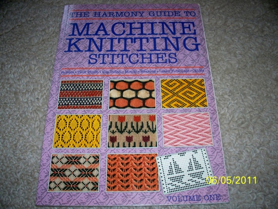 Harmony Guide To Knitting Stitches Volume 2 : The Harmony Guide To Machine Knitting Stitches Vol. I