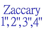 "Zaccary Machine Embroidery Font - Sizes 1"",2"",3"",4"" BUY 2 get 1 FREE"