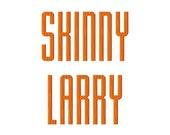"JUMBO Skinny Larry- Machine Embroidery Font - Sizes 5"",6"",7"" BUY 2 get 1 FREE"