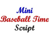 Mini Baseball Time Script - .5in. (half inch) - Machine Embroidery Font - BUY 2 get 1 FREE - Mini Fonts