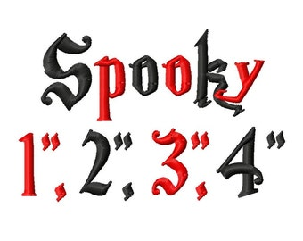 "Spooky Machine Embroidery Font - Sizes 1"",2"",3"",4"" BUY 2 get 1 FREE"