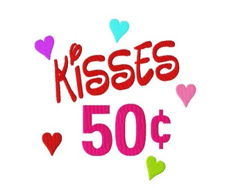 Kisses 50 Cents - Machine Embroidery Design - 10 Sizes
