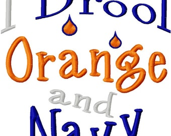 I Drool Orange and Navy - Machine Embroidery Design - 6 Sizes