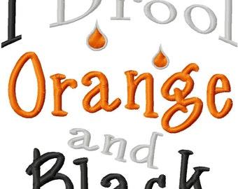 I Drool Orange and Black - Machine Embroidery Design - 6 Sizes