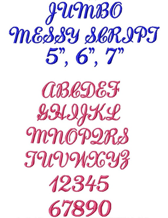 "JUMBO Messy Script  Machine Embroidery Font - Sizes 5"",6"",7"" BUY 2 get 1 FREE - Jumbo or Regular Size"
