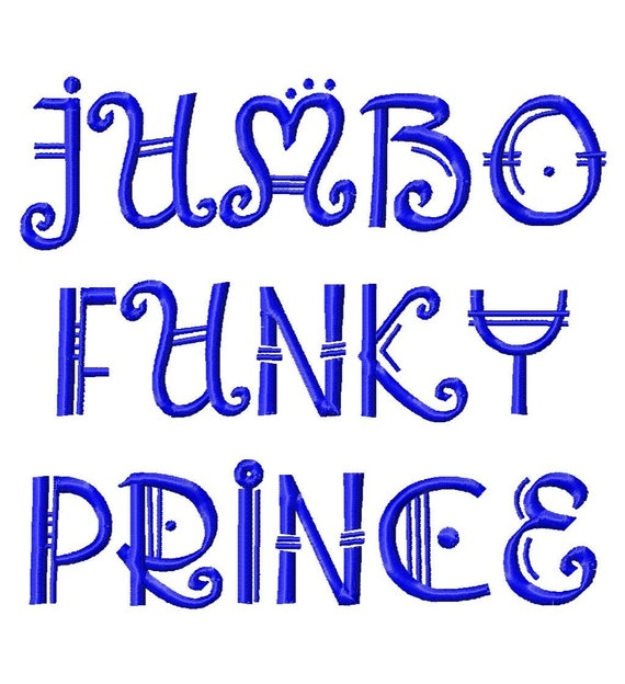 "JUMBO Funky Prince Machine Embroidery Font - Sizes 5"",6"",7"" - BUY 2 get 1 FREE"