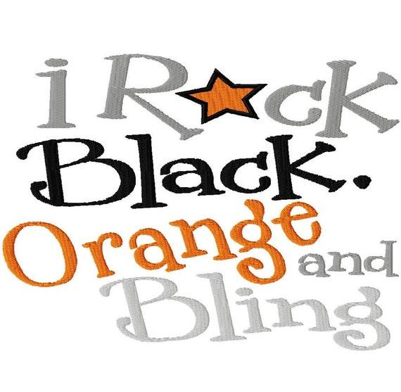 I Rock Black, Orange and Bling - Machine Embroidery Design - 14 Sizes