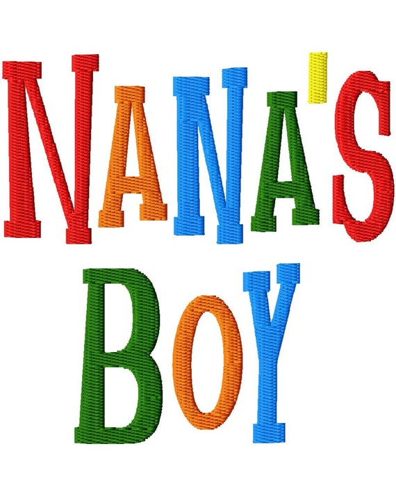 Nana's Boy - Machine Embroidery - 8 sizes