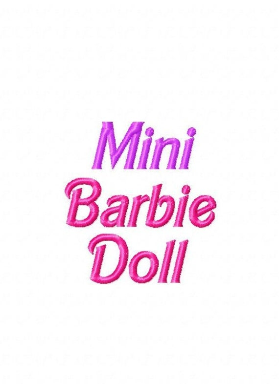 Mini Barbie Doll - Machine Embroidery Font - Sizes .5in. (half inch) BUY 2 get 1 FREE - Mini Fonts