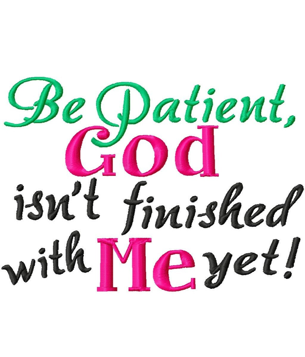 Image result for god isn't finished with me yet