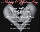 """Mother's Day """"Love"""" Package - Commissed Artwork - Personal Activation Art 8x10"""