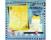 Celebrate Your Life Premade Scrapbook Layout Love Family Birthday