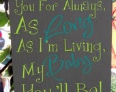 """7.5 x 19"""" """"I'll love you forever, I'll like you for always"""" room decor sign, personalized for your room decor, makes a great baby gift"""