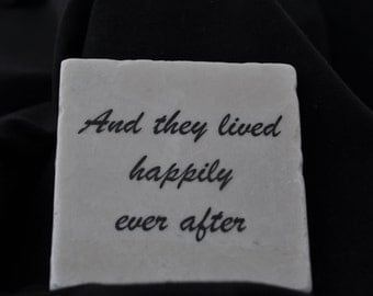 And They Lived Happily Ever After Coasters Set of 4 Handcrafted