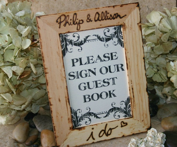 Rustic Wedding Please Sign Our Guest Book Personalized Frame for Rustic Chic Natural Wedding Set includes Frame and Sign