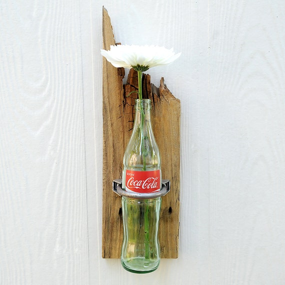 BOTTLE SCONCE OOAK Coke bottle vase, sconce set on reclaimed rustic weathered fence picket for your fresh spring flowers