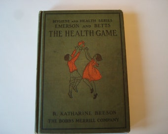 Book 'The Health Game' by R. Katharine Beeson-1925.