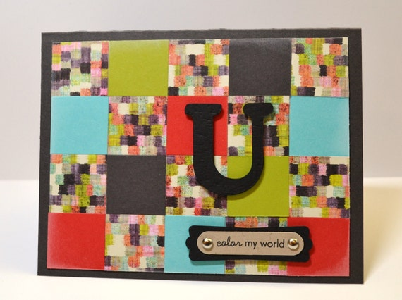 "U ""Color My World"" Masculine Birthday, Anniversary Handmade Card:"