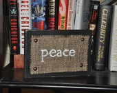 Wood Sign with Burlap- Peace - 8 x 5 1/2