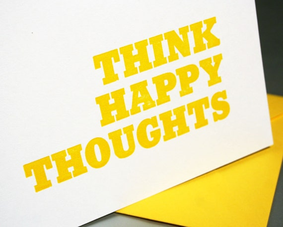 Think Happy Thoughts Letterpress Card