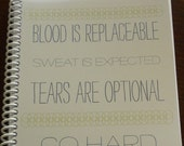 Blood is Replaceable Workout Journal