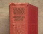 1920s vintage Good Wives by Louisa M. Alcott book