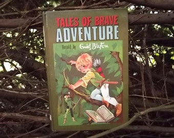 Vintage 1960s childrens stories Brave Adventure Stories by Enid Blyton