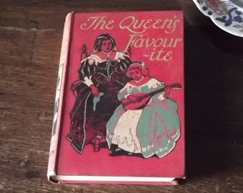 Edwardian book The Queen's Favourite by Eliza F. Pollard with decorative cover