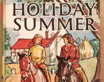 Vintage 1960s girls' story book Holiday Summer by Decie Merwin