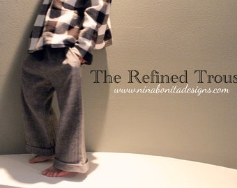 The Refined Trouser, PDF Sewing Pattern, Sizes Newborn to Toddler to Boy/Girl 14, Instant Download Tutorial