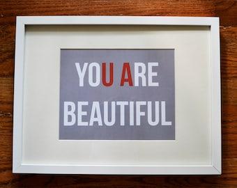 "yoU Are beautiful print - University of Alabama - 8""x10"""
