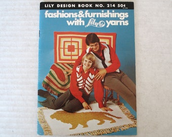 Vintage LILY YARNS and Designs crochet Book Issue 214 Fashions And Furnishings.