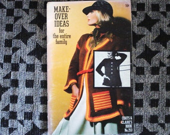 Vintage Coats And Clark Booklet Issue 253 MAKE OVER IDEAS.