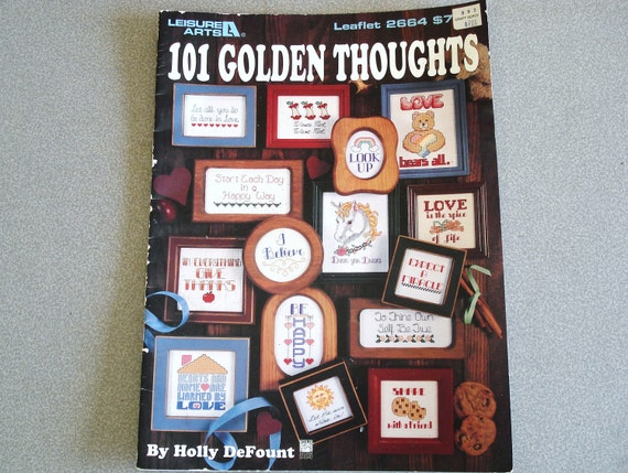 Leisure Arts Needle Point Cross Stitch Book Issue 2664 101 GOLDEN THOUGHTS.