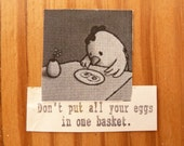 Funny Chicken, Don't Put All Your Eggs in One Basket: Collage Post Card on High Quality Recycled Cardstock