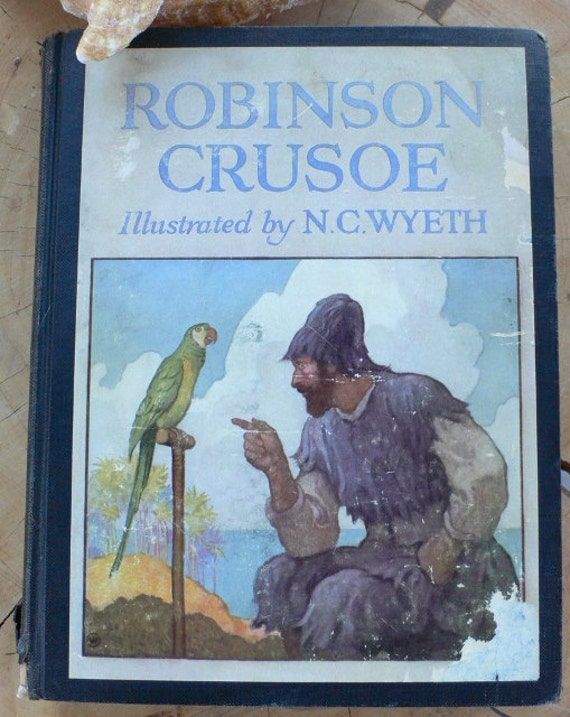 1920 Robinson Crusoe rare book classic illustrated by N.C. Wyeth from Diz HAs NEat Stuff