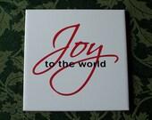 Joy to the world 6x6 ceramic Christmas vinyl decal
