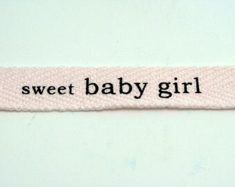 "5/8"" Cotton Twill Tape - sweet baby girl - 3 yards"