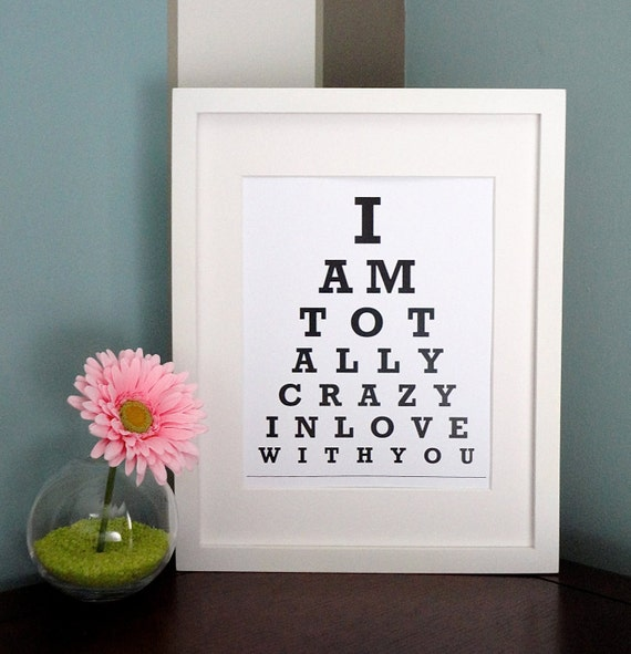 Etsy I Am Totally Crazy In Love With You By