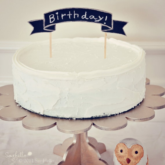 Cake Toppers Birthday Etsy : Items similar to DIY Banner Cake Topper for birthday or ...