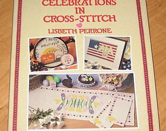 Celebrations in Cross-Stitch by Lisbeth Perrone 1989