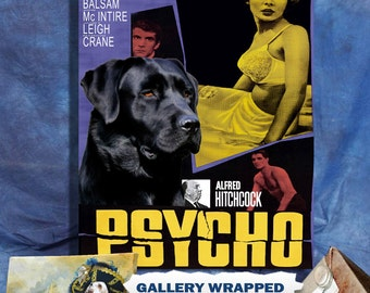 Labrador Retriever Print Fine Art Canvas - Psycho Movie Poster NEW COLLECTION by Nobility Dogs