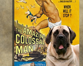 English Mastiff Vintage Art Poster Canvas Print  - The Amazing Colossal Man NEW Collection by Nobility Dogs